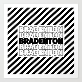 Bradenton USA CITY Funny Gifts Art Print