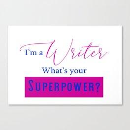 Writer Superpower Canvas Print