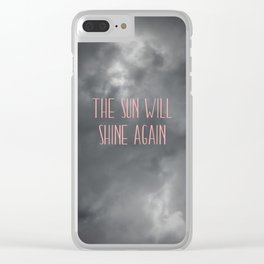 The sun will shine again – pink Clear iPhone Case