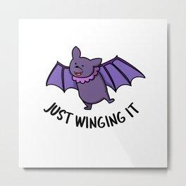 Just Winging It Cute Bat Pun Metal Print