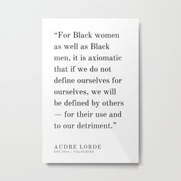 32  | Audre Lorde |Audre Lorde Quotes | 200621 | Black Excellence Metal Print