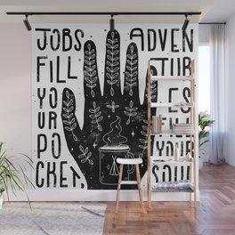 Jobs vs Adventures Wall Mural