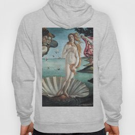 The Birth of Venus, Sandro Botticelli Hoody