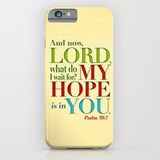 My Hope is in You iPhone 6s Slim Case