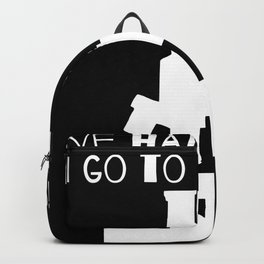 I've Had Enough, I Go To The Lab! Backpack