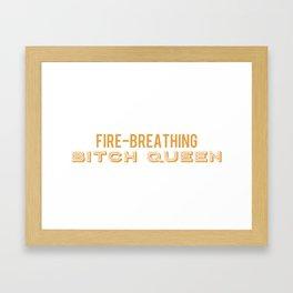 Fire Breathing Queen Framed Art Print