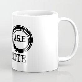 We are infinite. (Version 3, in black) Coffee Mug