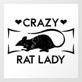 Crazy Rat Lady Funny Pet Gift Art Print