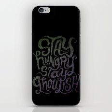 Stay Hungry, Stay Ghoulish  iPhone & iPod Skin