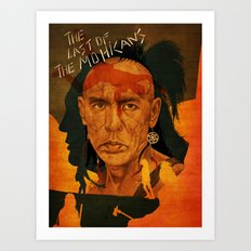 The last of the mohicans Art Print