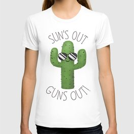 Sun's Out Guns Out! T-shirt