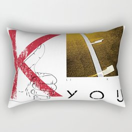 THERE IS NO ONE LIKE YOU Rectangular Pillow