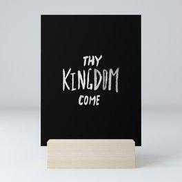 Thy Kingdom Come II Mini Art Print