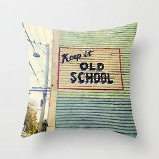 Keep It Old School Throw Pillow