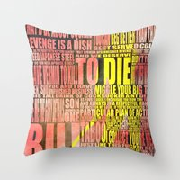 kill bill Throw Pillows featuring Kill Bill redux by Purple Cactus