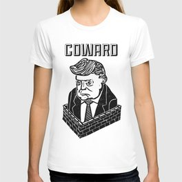 Coward Behind a Wall T-shirt