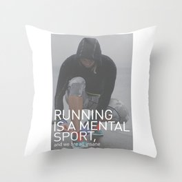 Running Is A Mental Sport Throw Pillow