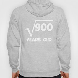 30th Birthday Square Root Of 900 Hoody