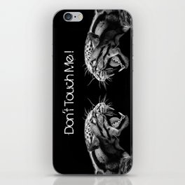 DON'T TOUCH ME! iPhone Skin