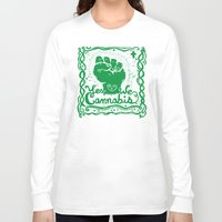 cannabis Long Sleeve T-shirts featuring Yes We Cannabis by ART to GO Sasso
