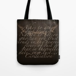 Civilisation: Ashes To Ashes Tote Bag