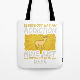 Deer Addiction Funny Farm Animal Lover Tote Bag