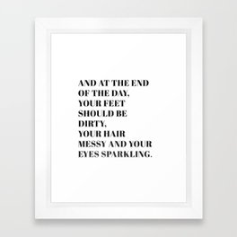 and at the end Framed Art Print