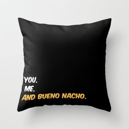 Bueno Nacho Throw Pillow