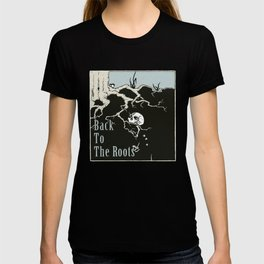 Back To The Roots T-shirt