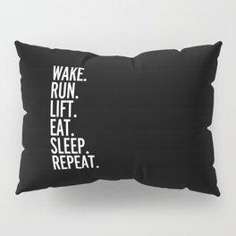 Run, Sleep, Repeat Gym Quote Pillow Sham