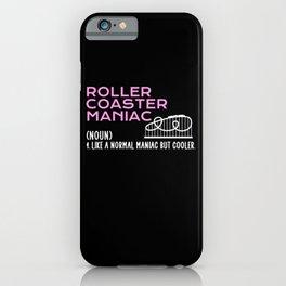 crazy roller coaster maniac iPhone Case
