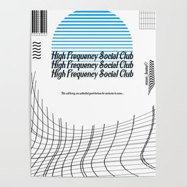 High Frequency Social Club Poster