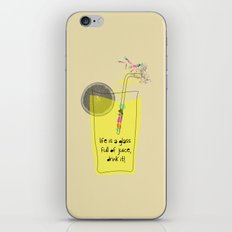 life is a glass of juice, drink it! iPhone & iPod Skin
