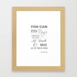 You Can Find Magic Wherever You Look - Dr Seuss Framed Art Print