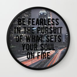 Motivational - Be Fearless! Wall Clock
