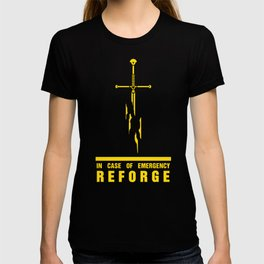 In case of emergency reforge T-shirt