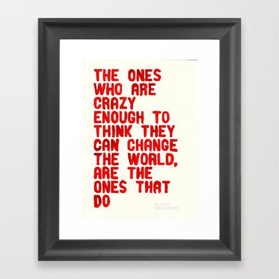 The Crazy Ones Framed Art Print