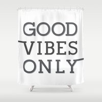 good vibes only Shower Curtains featuring Good Vibes Only by Artsunami