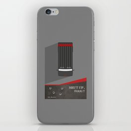 Lab No. 4 - Shut up, Fool !! B.A.Baracus's Movie Quotes Poster iPhone Skin
