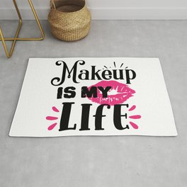 Makeup Is My Life Beauty Quote Rug