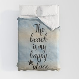 The Beach Is My Happy Place Comforters