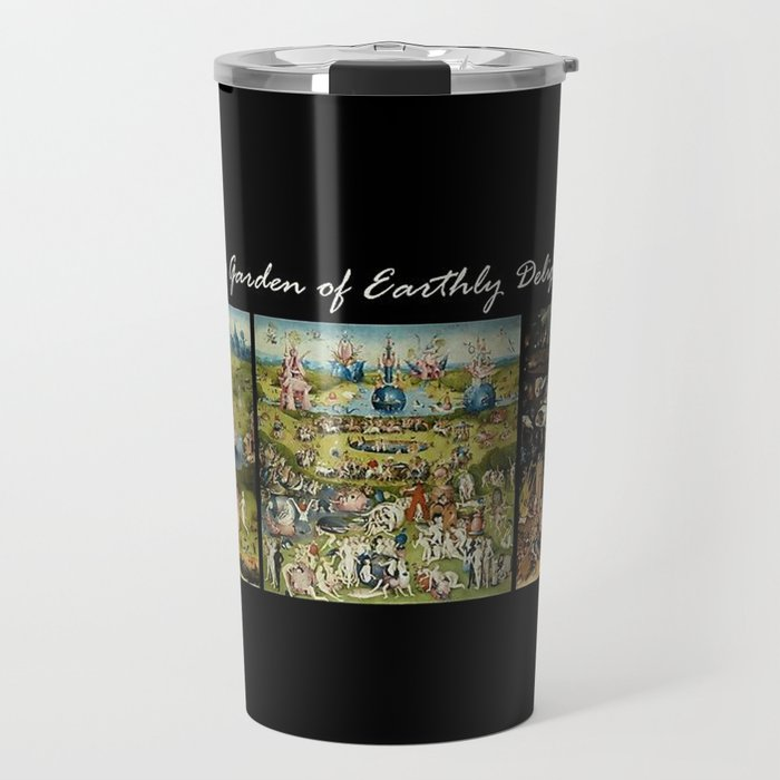 The Garden Of Earthly Delights Hieronymus Bosch Travel Mug