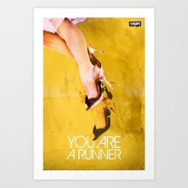 You Are A Runner Art Print