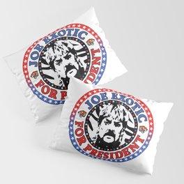 Joe Exotic For President Pillow Sham