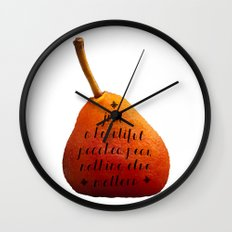 Just a beautiful poached pear nothing else matters  Wall Clock