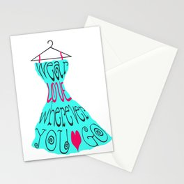 Wear Love Wherever You Go (aqua) Stationery Cards