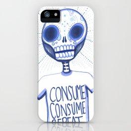 Consume, Consume iPhone Case