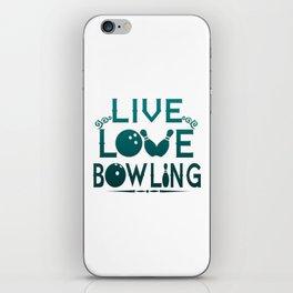 LIVE - LOVE - BOWLING iPhone Skin