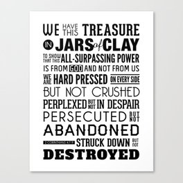Jars of Clay. 2 Corinthians 4:7-9. Canvas Print