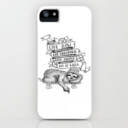 Good Sloths iPhone Case